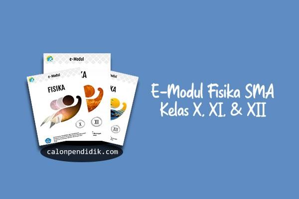 Download E-Modul Fisika SMA Kurikulum 2013